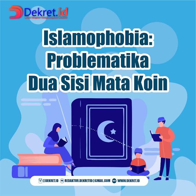 Islamophobia: Problematika Dua Sisi Mata Koin