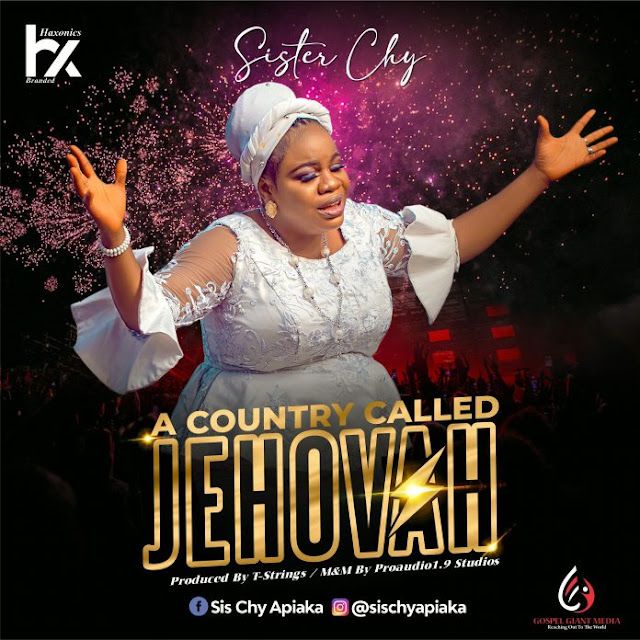 Audio: Sister Chy - A Country Called Jehovah