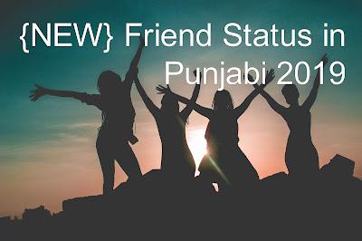 {NEW} Friend Status in Punjabi 2019