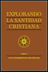 Libro Explorando la santidad cristiana volumen 3.