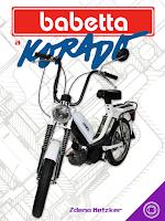 babetta, korado, moped, knihy o motocykloch, veterany, motocyklova literatura, povazske strojarne, jawa babetta, babeta