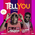 Music: Dj Swagnowo x TClassic – Tell You As || Out Now