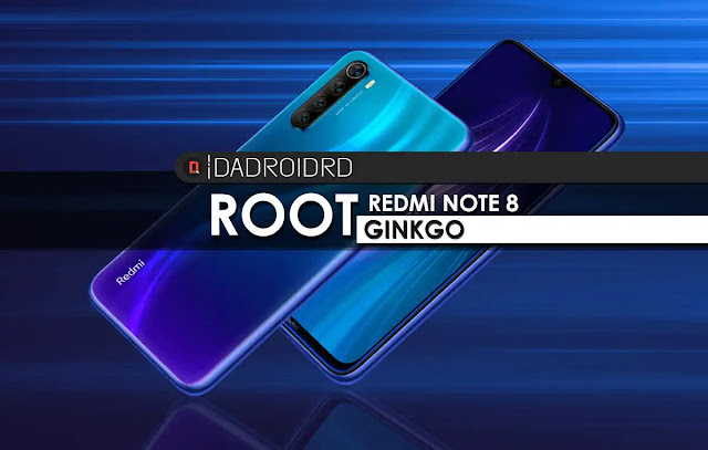 ROOT Redmi Note 8 Ginkgo, Magisk ROOT ROOT Redmi Note 8, Cara ROOT Redmi Note 8, Tutorial ROOT Redmi Note 8, Panduan ROOT Redmi Note 8, Bagaimana cara ROOT Redmi Note 8, Apa itu ROOT Redmi Note 8, Cara mendapatkan ROOT di Redmi Note 8, Magisk ROOT Ginkgo