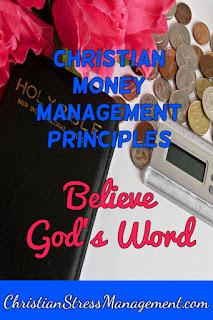Christian money management Believe God's Word