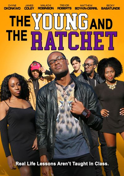 Young and the Ratchet (2021)