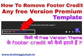 Kisi Bhi Free Version Premium Template Ke Footer Credit Ko Kaise Hataye ?