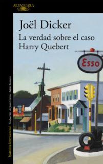 """Reseña: """"La verdad sobre el caso Harry Quebert"""" - Joël Dicker"""