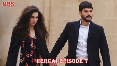 Episode 7 Hercai: Turkish Drama | Full Synopsis