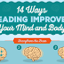 14 Ways Reading Improves Your Mind and Body #infographic