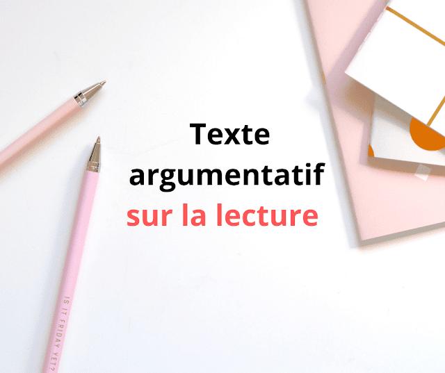 Texte argumentatif sur la lecture