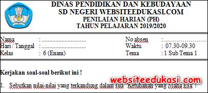 Soal PH / UH Kelas 6 Tema 1 Subtema 1 K13 Terbaru