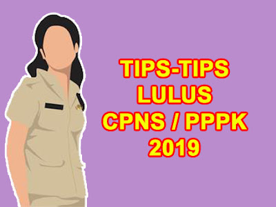 tips lulus cpns pppk 2019 2020