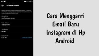 Cara Mengganti Email Baru Instagram di Hp Android
