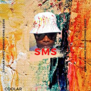 Coolar – SMS EP  #Arewapublisize