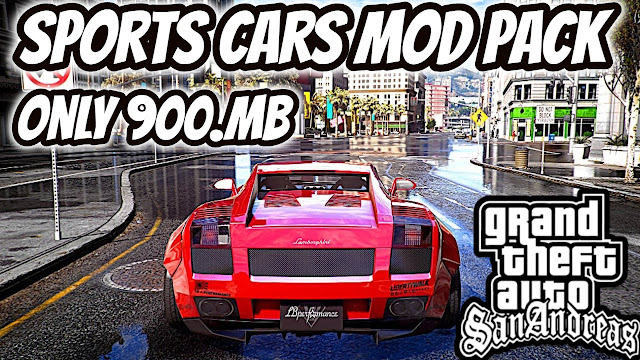 GTA San Andreas Sports Cars Mod Pack%Bike Mode Pack 2019