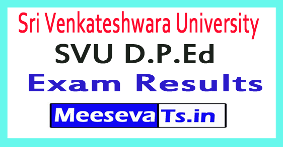 Sri Venkateshwara University SVU D.P.Ed Exam Results