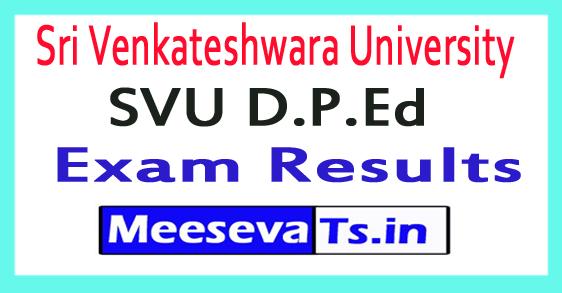 Sri Venkateshwara University SVU D.P.Ed Exam Results