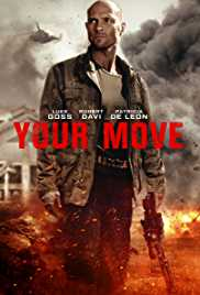 Your Move (2018) Watch Online Full Movie HDrip Free