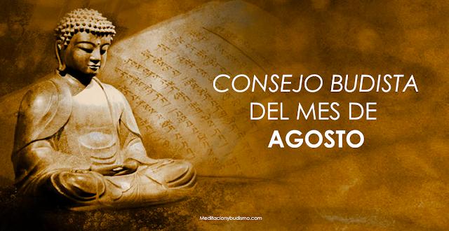 Consejo budista del mes de agosto