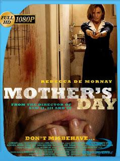 Sangriento día de las madres (2010) HD [1080p] Latino [GoogleDrive] SilvestreHD