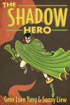 http://www.paperbackstash.com/2014/11/the-shadow-hero.html