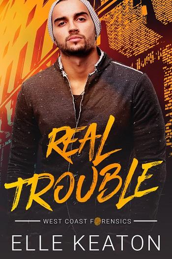 Real Trouble by Elle Keaton