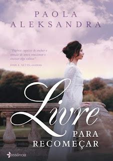 """Livre para recomeçar"""", no blog Apaixonada por Romances,da Lu Zuanon"""