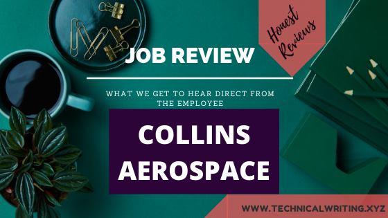 My-Job-Review- Technical-Writing- collins-aerospace