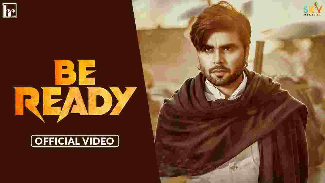 बी रेडी Be ready lyrics in Hindi Ninja Punjabi Song
