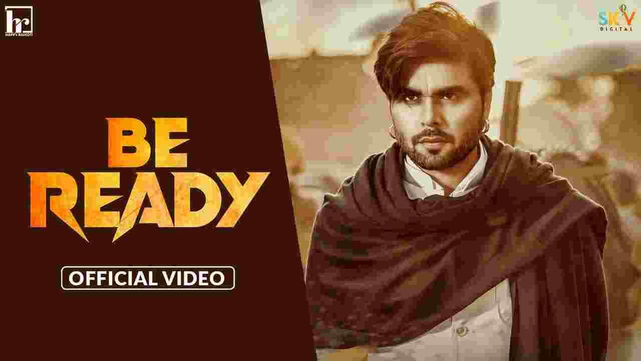 Be ready lyrics Ninja Punjabi Song