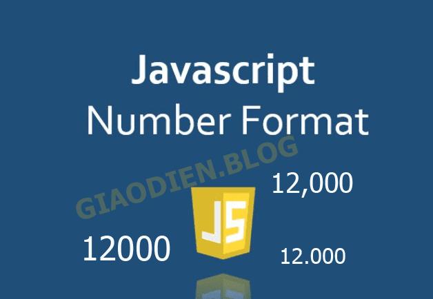 Javascript định dạng số phân cách hàng nghìn