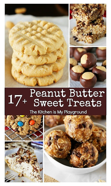17+ Peanut Butter Sweet Treat Recipes Collage Image