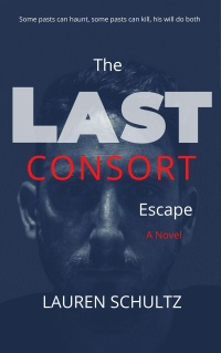 The Last Consort - Escape (Lauren Schultz)