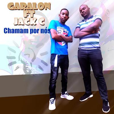 Jack-C feat. Garalon - Chamam Por Nós (Prod. Família Records) 2020 | DownloadMp3
