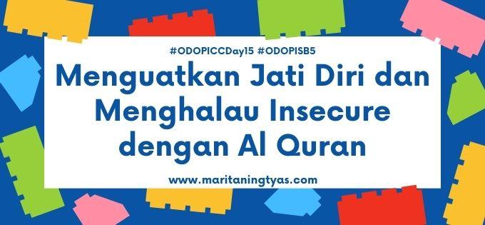 menguatkan jati diri dengan Al Quran