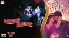 Dheeme Dheeme Lyrics - Pati Patni Aur Woh (2019)