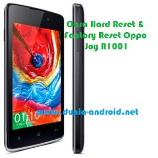 Hard Reset & Factory Reset Oppo Joy R1001