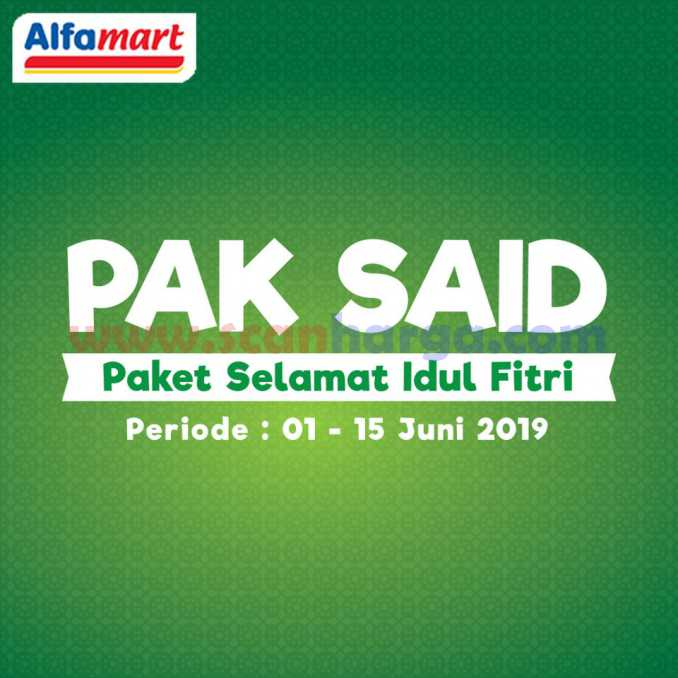 Promo Alfamart Paket Selamat Idul Fitri Lebaran Pak Said 1 15