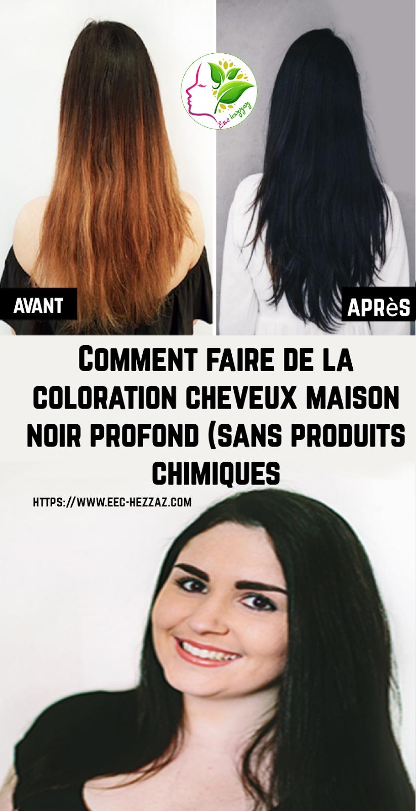 Comment faire de la coloration cheveux maison noir profond (sans produits chimiques