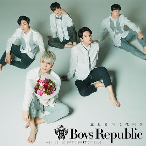 Boys Republic – 流れる星に花束を – Single