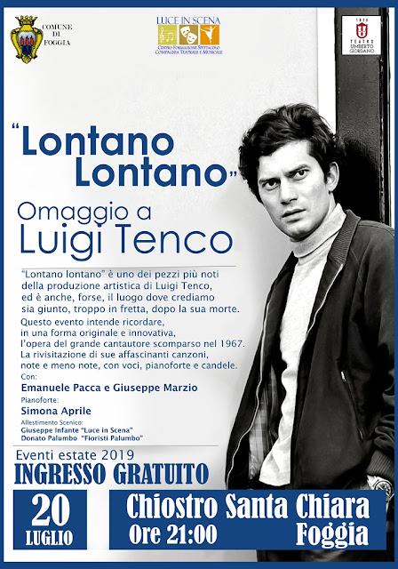"""Foggia, eventi Estate 2019. """"Lontano Lontano"""", omaggio a Luigi Tenco la proposta a lume di candela di Luce in Scena"""