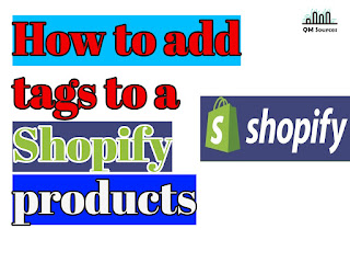 How to add tags to a Shopify product