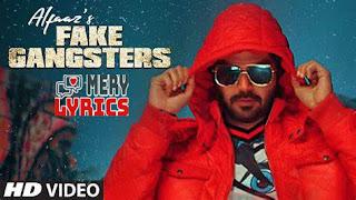 Fake Gangster Lyrics By Alfaaz