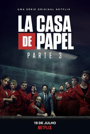 La Casa de Papel: 3ª Temporada Completa