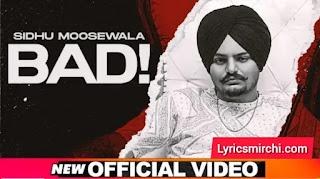 Bad Song Lyrics   Sidhu Moosewala   Latest Punjabi Song 2020