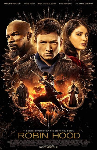Robin Hood 2018 movie poster Taron Egerton Jamie Foxx Eve Hewson Jamie Dornan