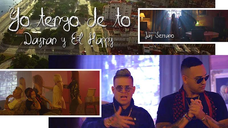Dayran y El Happy - ¨Yo tengo de to¨ - Videoclip - Dirección: Jay Serrano. Portal Del Vídeo Clip Cubano