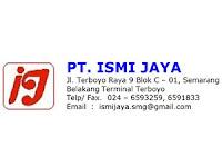 Lowongan Kerja di PT. Ismi Jaya - Semarang (Sales TO, Driver, Admin)