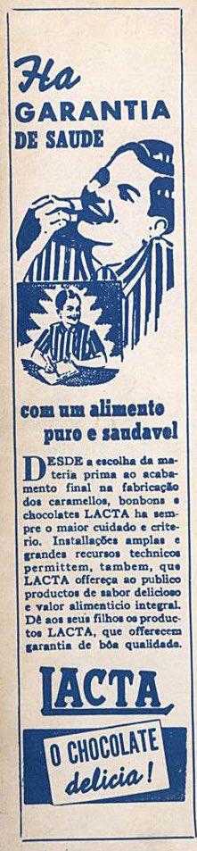 Propaganda antiga da Lacta nos anos 40 promovendo a qualidade do produto