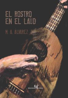 M.A. Álvarez - El rostro en el laúd.